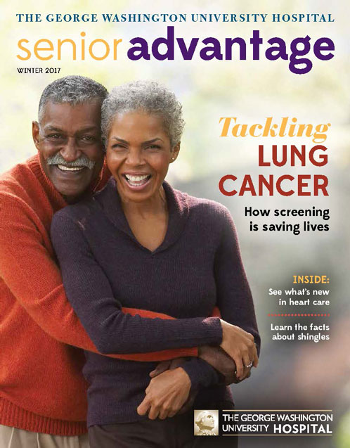 GW Hospital Senior Advantage Magazine Winter 2017