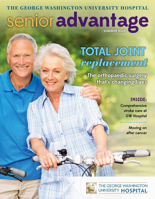 GW Hospital Senior Advantage Magazine Summer 2016